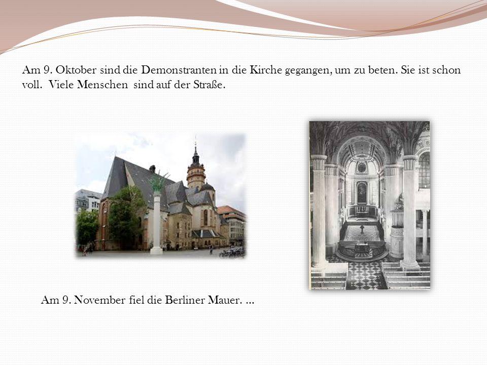 Am 9. Oktober sind die Demonstranten in die Kirche gegangen, um zu beten.