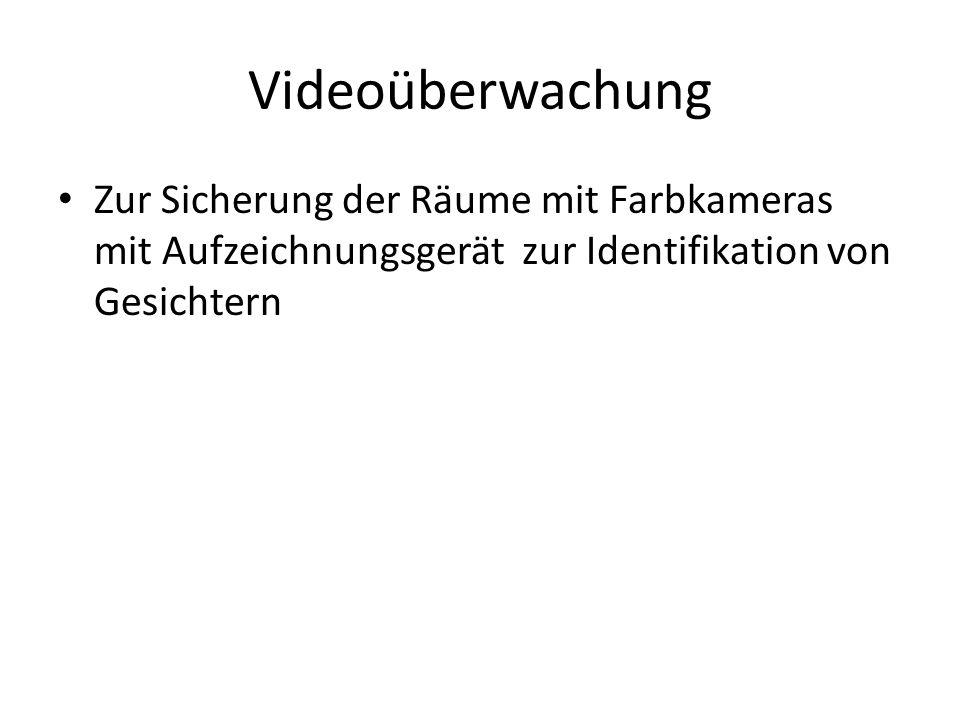 Videoüberwachung Zur Sicherung der Räume mit Farbkameras mit Aufzeichnungsgerät zur Identifikation von Gesichtern