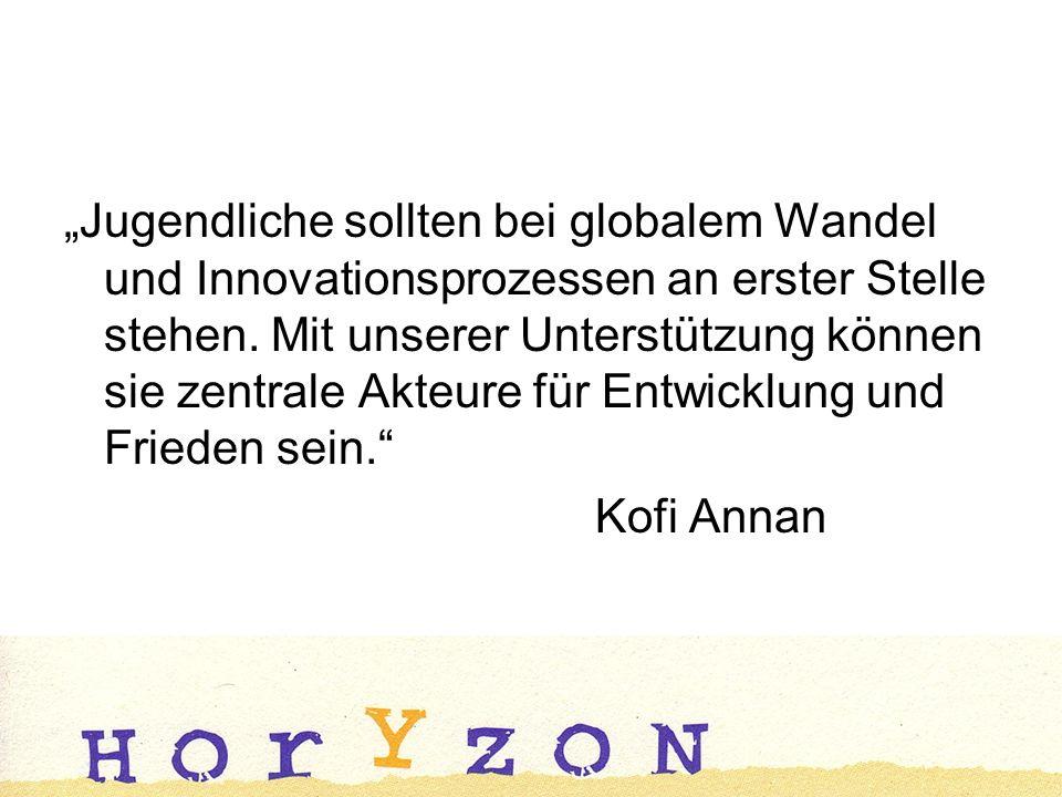 Jugendliche sollten bei globalem Wandel und Innovationsprozessen an erster Stelle stehen.