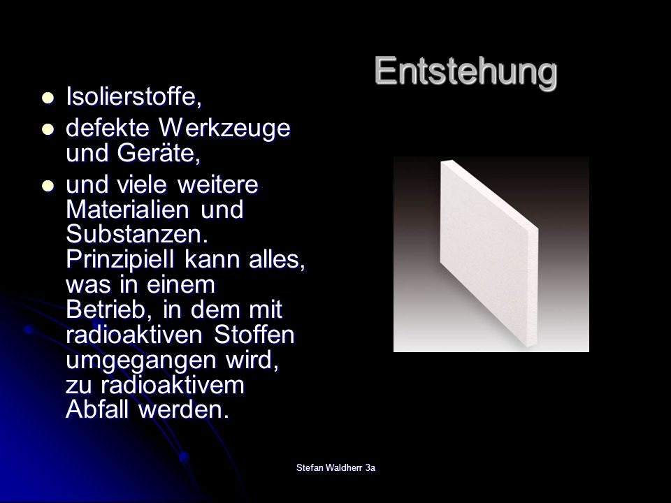 Stefan Waldherr 3a Isolierstoffe, Isolierstoffe, defekte Werkzeuge und Geräte, defekte Werkzeuge und Geräte, und viele weitere Materialien und Substan