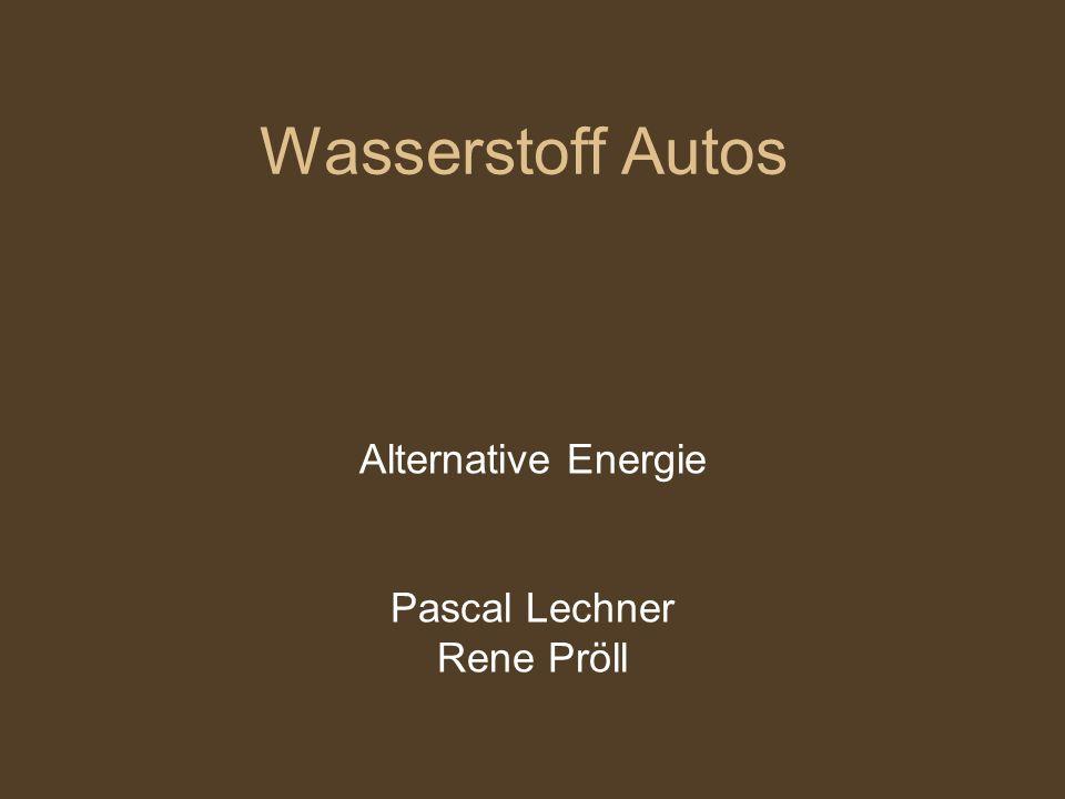 Wasserstoff Autos Alternative Energie Pascal Lechner Rene Pröll