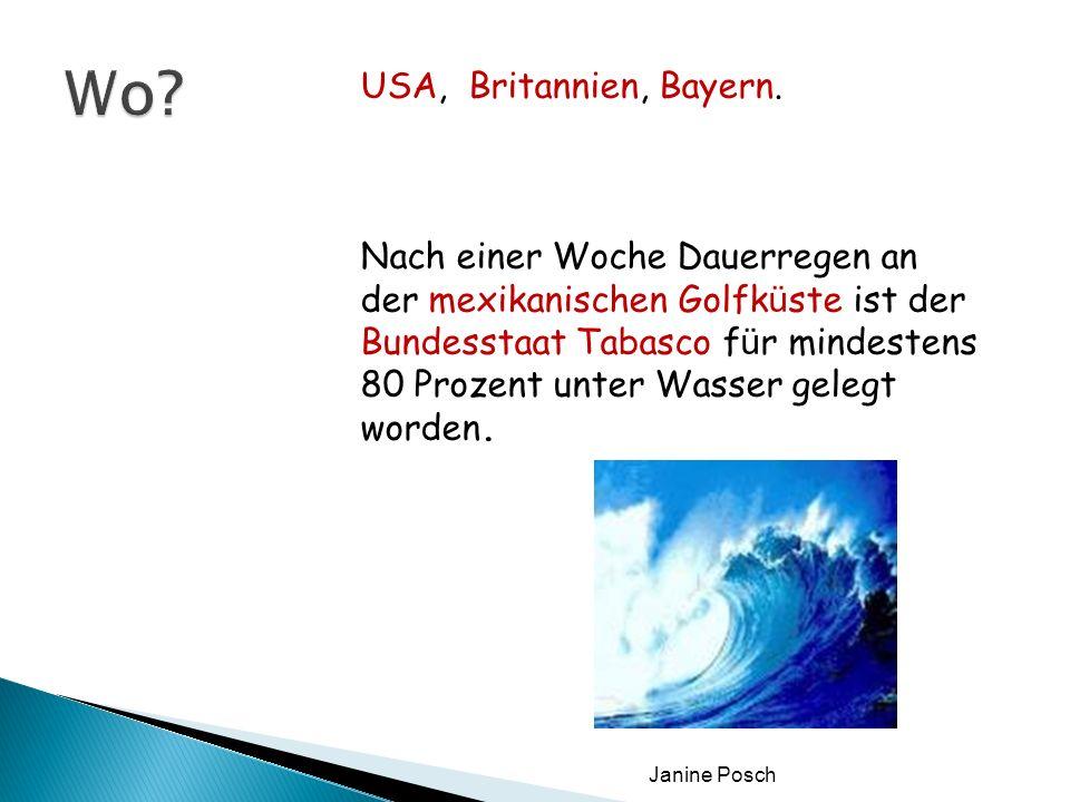 Janine Posch USA, Britannien, Bayern. Nach einer Woche Dauerregen an der mexikanischen Golfk ü ste ist der Bundesstaat Tabasco f ü r mindestens 80 Pro