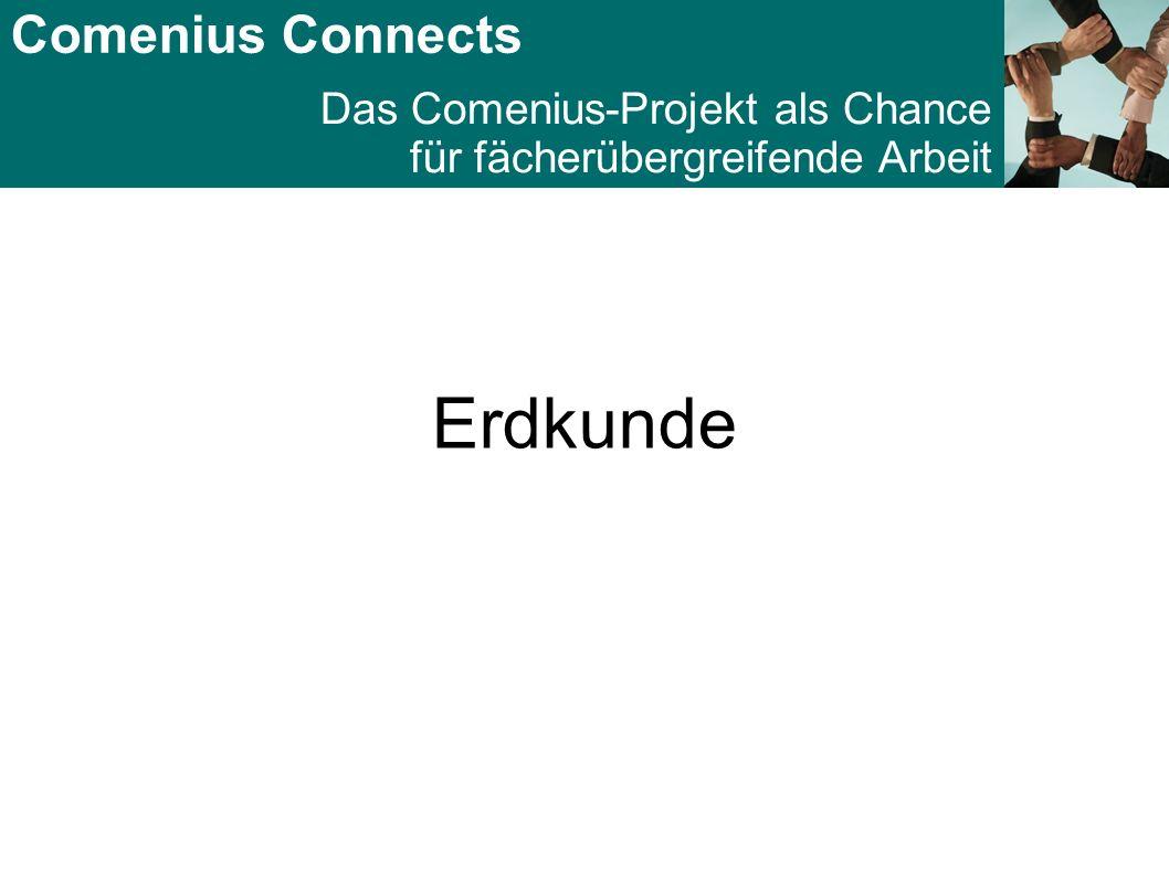 Comenius Connects Das Comenius-Projekt als Chance für fächerübergreifende Arbeit Erdkunde: Foodhunt in Osnabrück Welche Reise hat unsere Nahrung hinter sich?