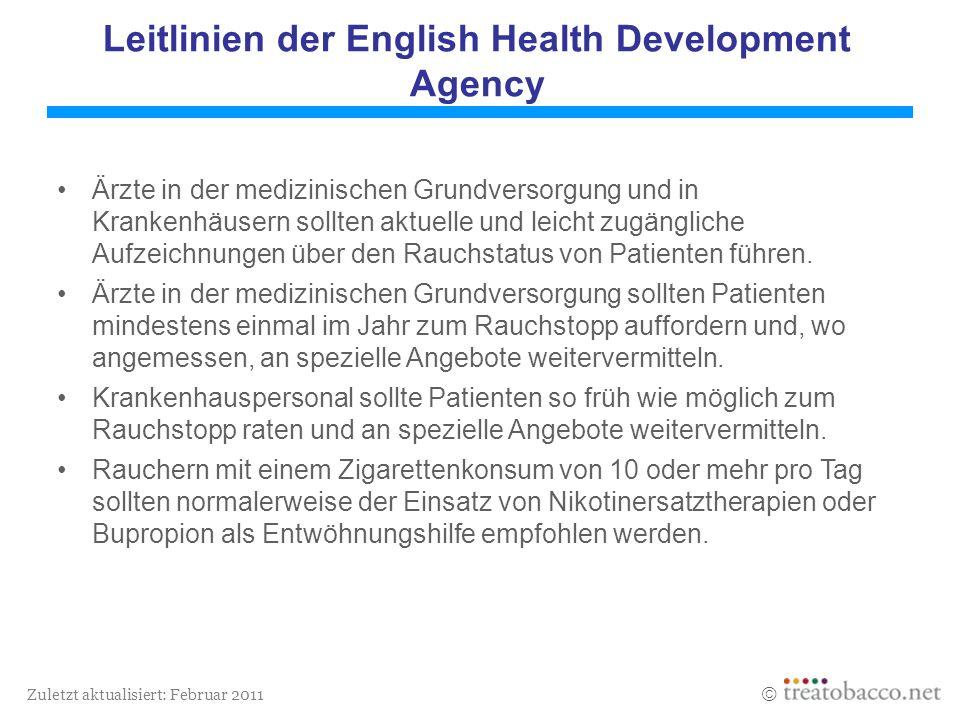 Zuletzt aktualisiert: Februar 2011 Leitlinien der English Health Development Agency Ärzte in der medizinischen Grundversorgung und in Krankenhäusern s