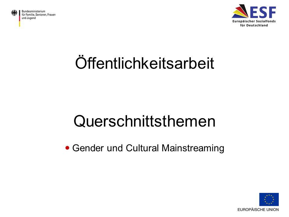 Öffentlichkeitsarbeit Querschnittsthemen Gender und Cultural Mainstreaming