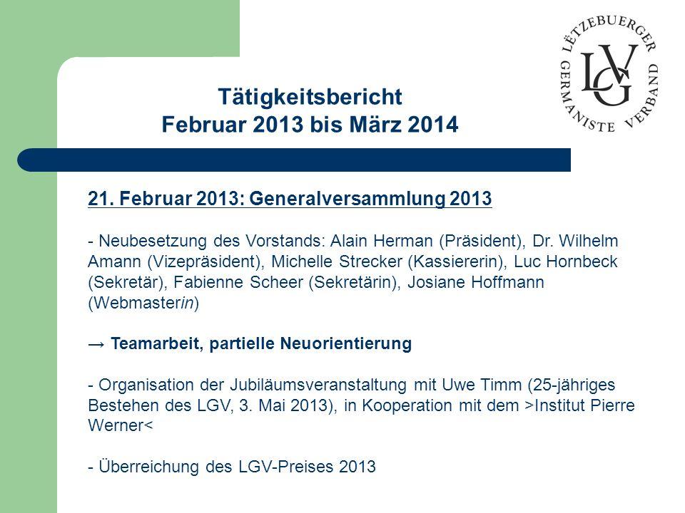 Tätigkeitsbericht Februar 2013 bis März 2014 21.