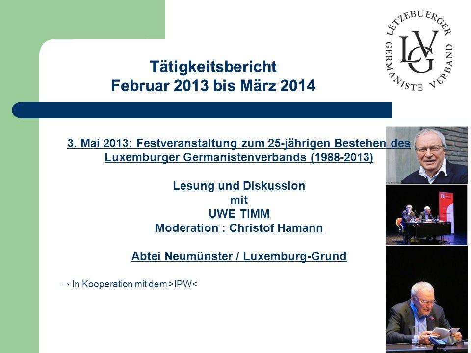 Tätigkeitsbericht Februar 2013 bis März 2014 Tätigkeitsbericht Februar 2013 bis März 2014 3.