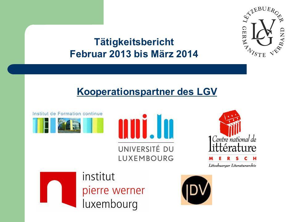 Tätigkeitsbericht Februar 2013 bis März 2014 Kooperationspartner des LGV