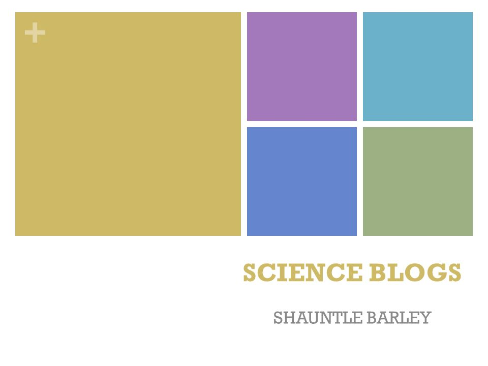 + SCIENCE BLOGS SHAUNTLE BARLEY