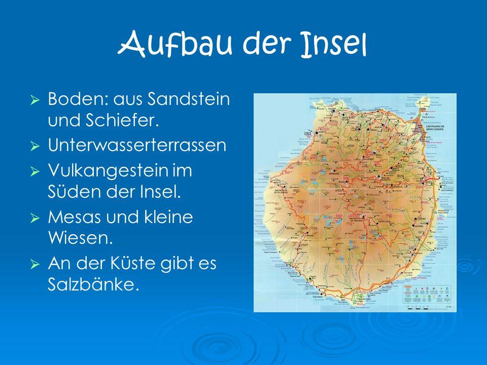 Aufbau der Insel Boden: aus Sandstein und Schiefer.