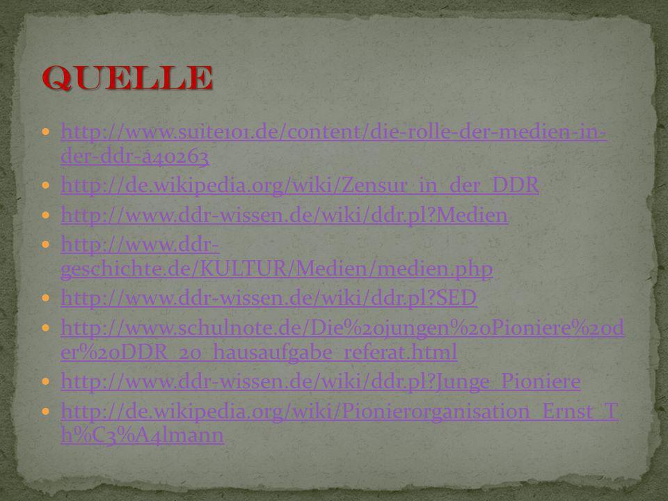 http://www.suite101.de/content/die-rolle-der-medien-in- der-ddr-a40263 http://www.suite101.de/content/die-rolle-der-medien-in- der-ddr-a40263 http://d