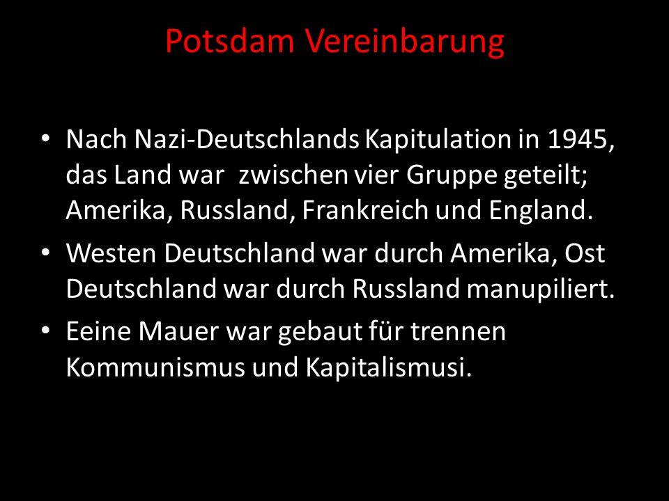 Potsdam Vereinbarung Nach Nazi-Deutschlands Kapitulation in 1945, das Land war zwischen vier Gruppe geteilt; Amerika, Russland, Frankreich und England