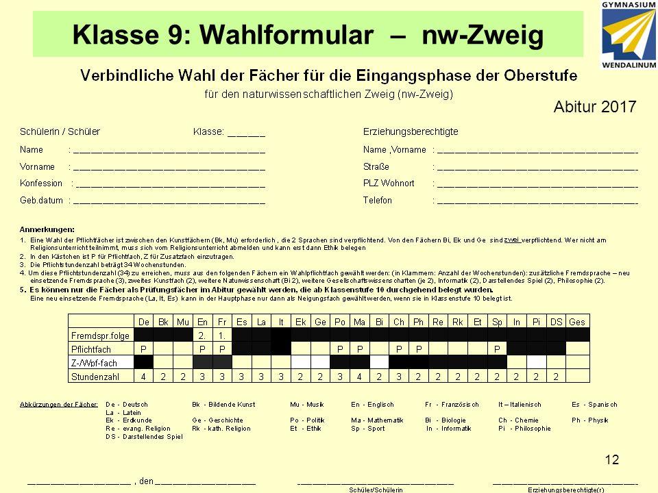 Klasse 9: Wahlformular – nw-Zweig Abitur 2017 12
