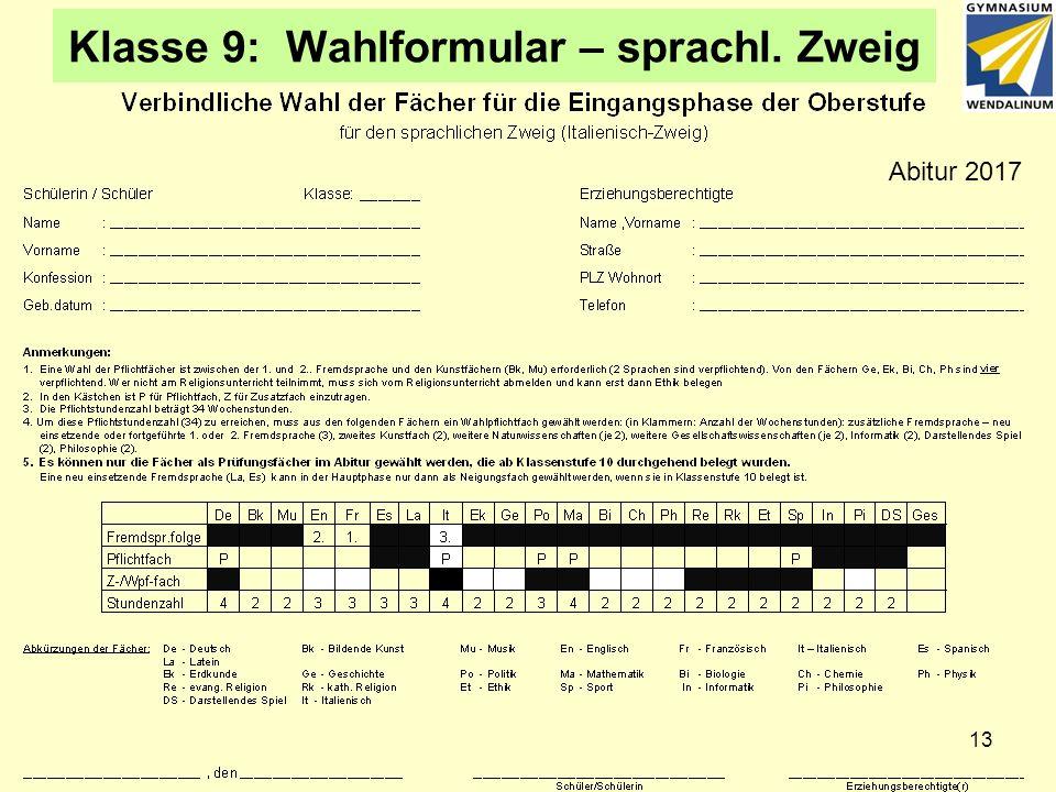 Klasse 9: Wahlformular – sprachl. Zweig Abitur 2017 13