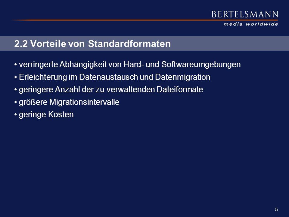 5 2.2 Vorteile von Standardformaten verringerte Abhängigkeit von Hard- und Softwareumgebungen Erleichterung im Datenaustausch und Datenmigration gerin