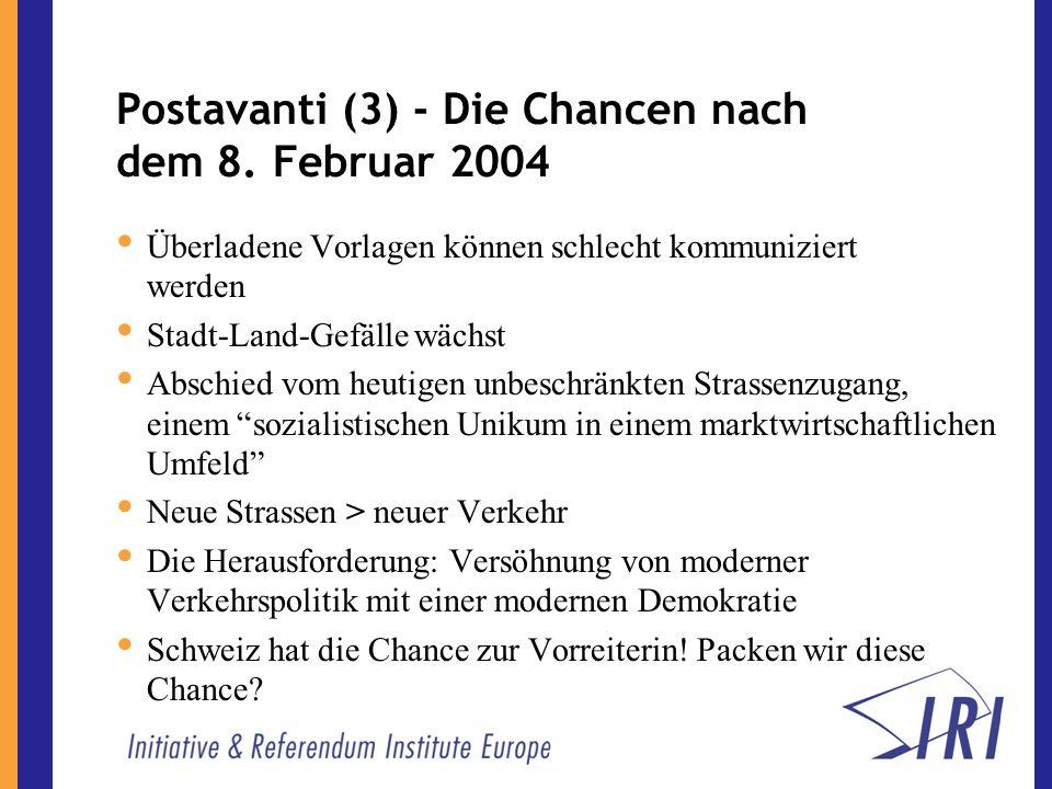 Postavanti (3) - Die Chancen nach dem 8.