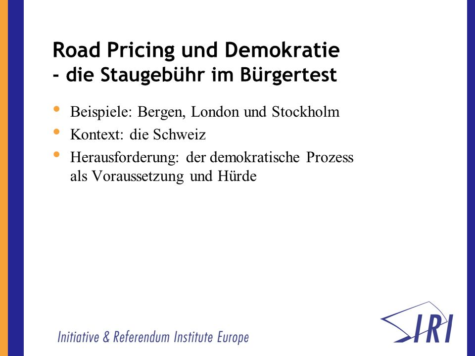 Postavanti (1) - Verkehrspolitik und Direkte Demokratie Politisches Topthema > 19 Eidg.