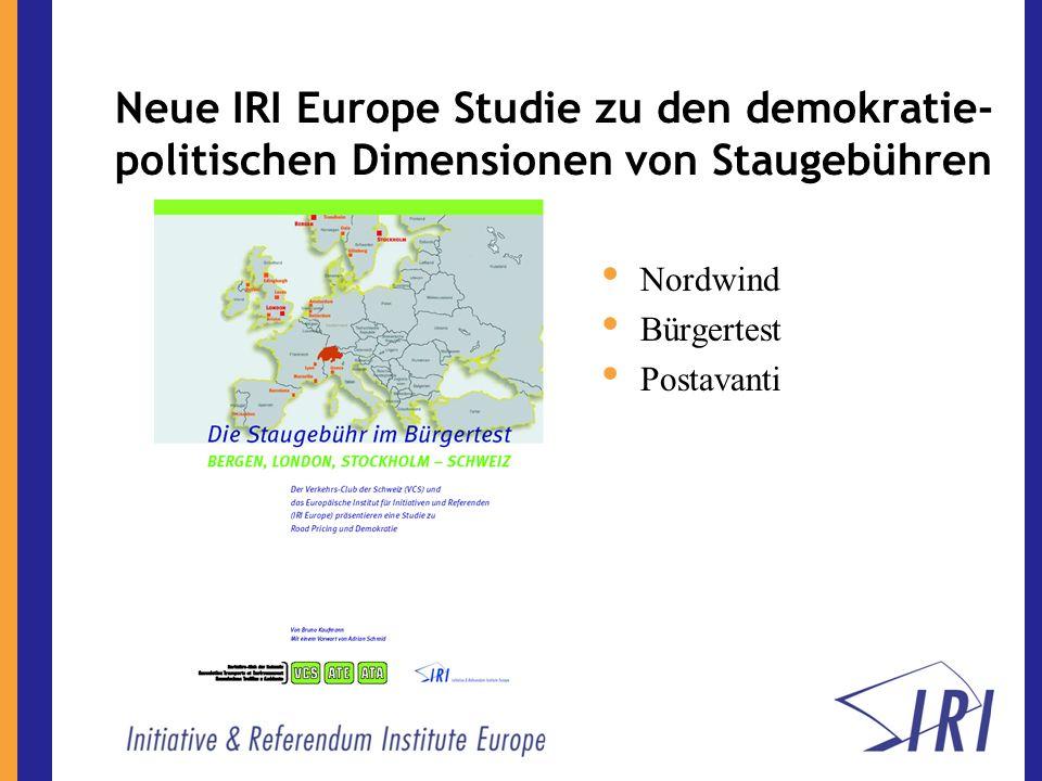 Neue IRI Europe Studie zu den demokratie- politischen Dimensionen von Staugebühren Nordwind Bürgertest Postavanti