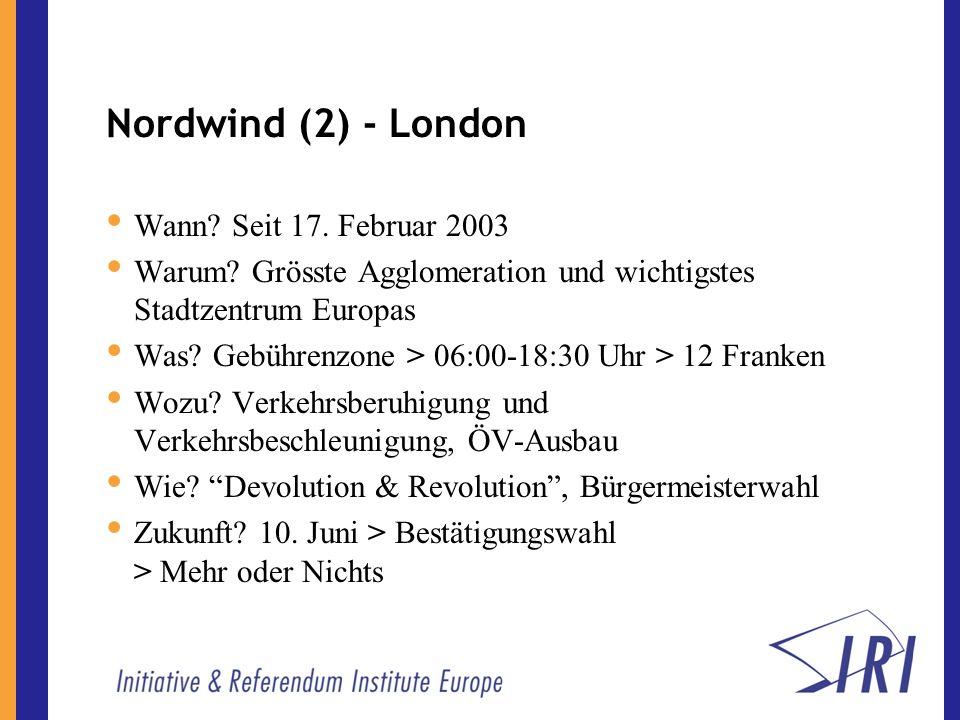 Nordwind (2) - London Wann. Seit 17. Februar 2003 Warum.