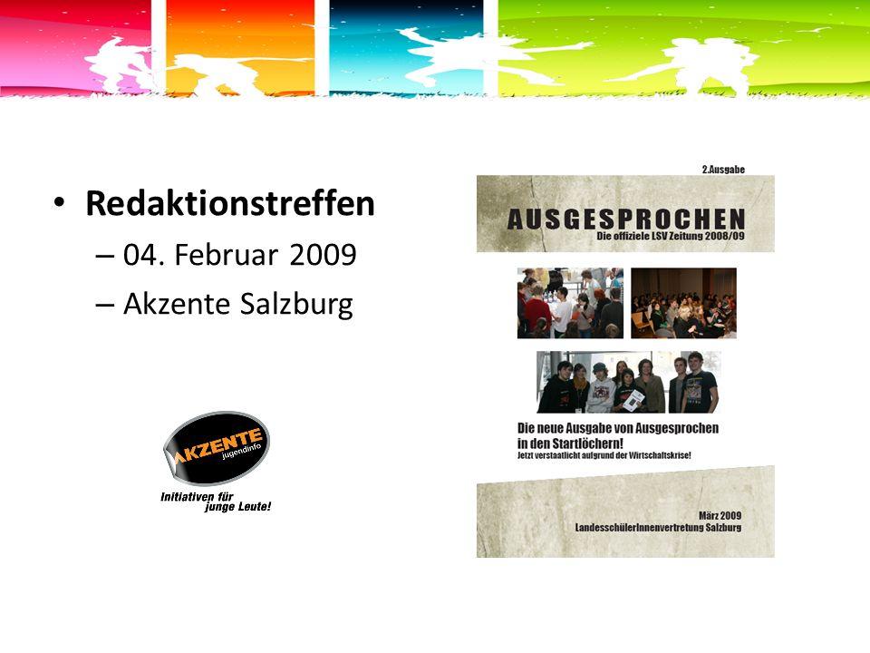 Redaktionstreffen – 04. Februar 2009 – Akzente Salzburg