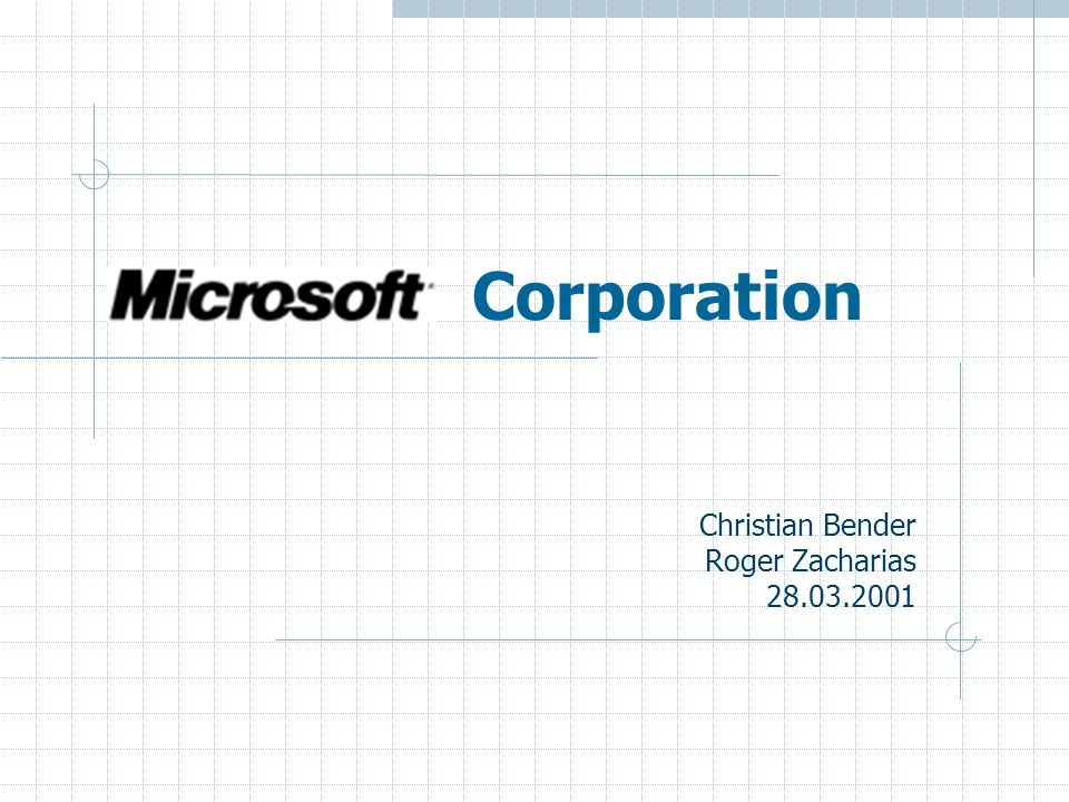 Microsoft Corporation Christian Bender Roger Zacharias 28.03.2001