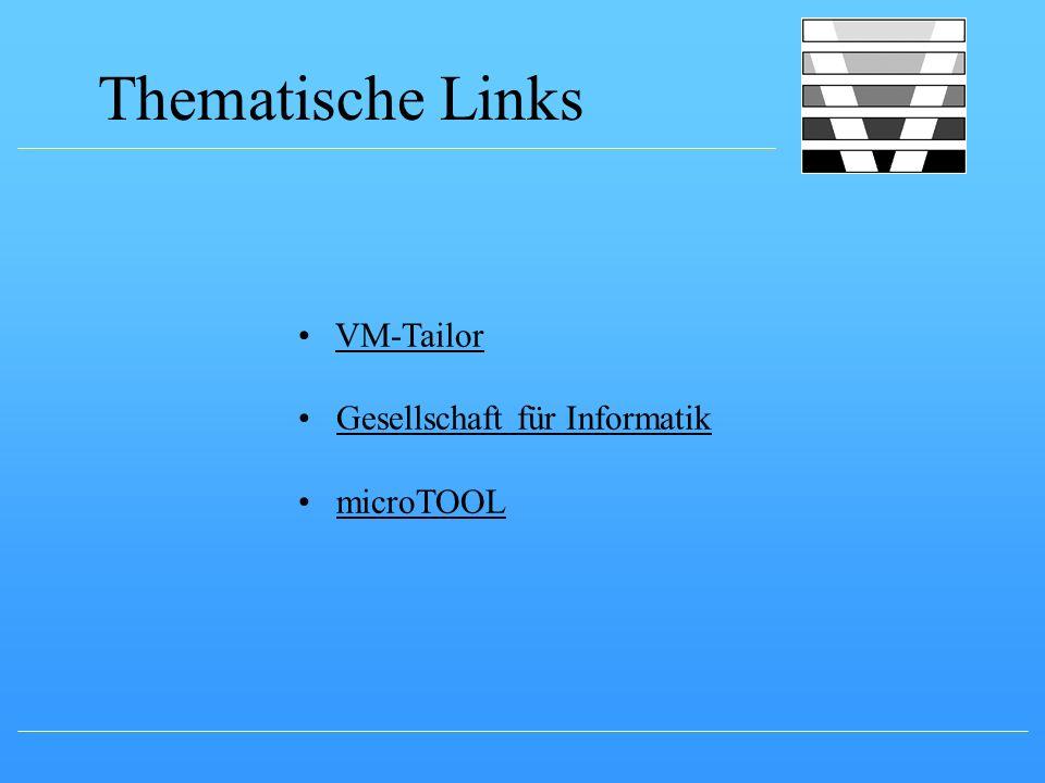 Thematische Links VM-Tailor Gesellschaft für Informatik microTOOL
