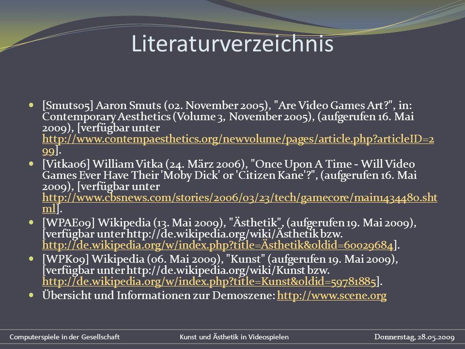 Literaturverzeichnis [Smuts05] Aaron Smuts (02. November 2005),