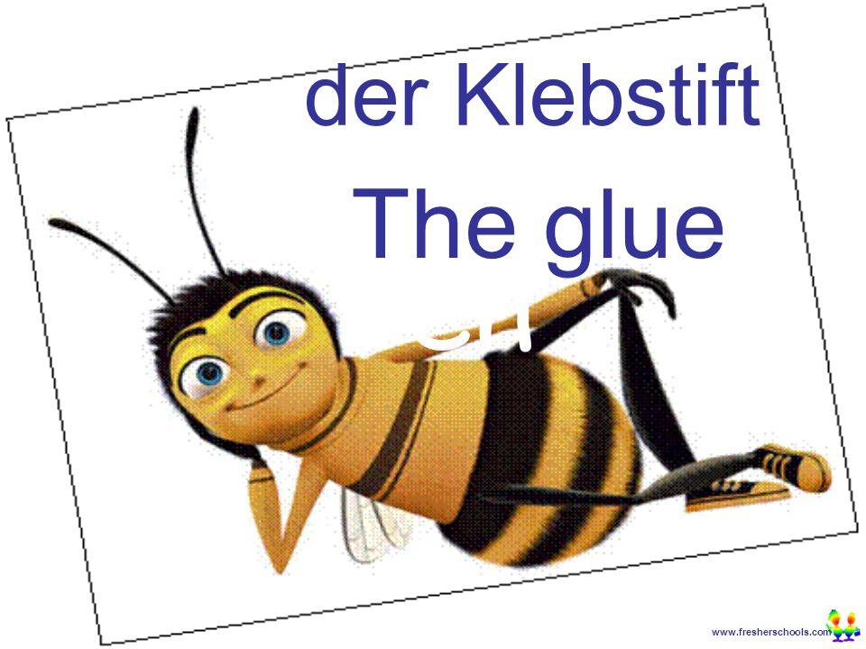 www.fresherschools.com Ben der Klebstift The glue