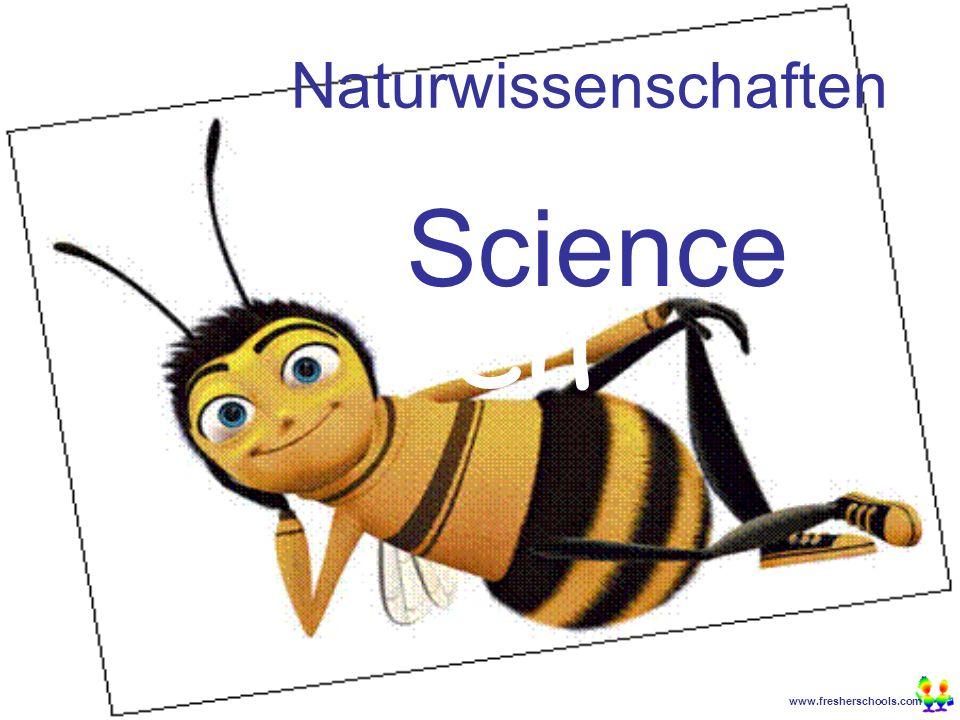 www.fresherschools.com Ben Naturwissenschaften Science