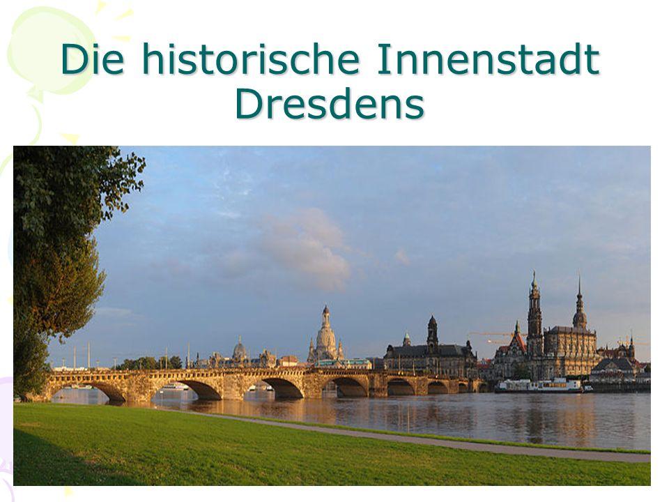 Die historische Innenstadt Dresdens