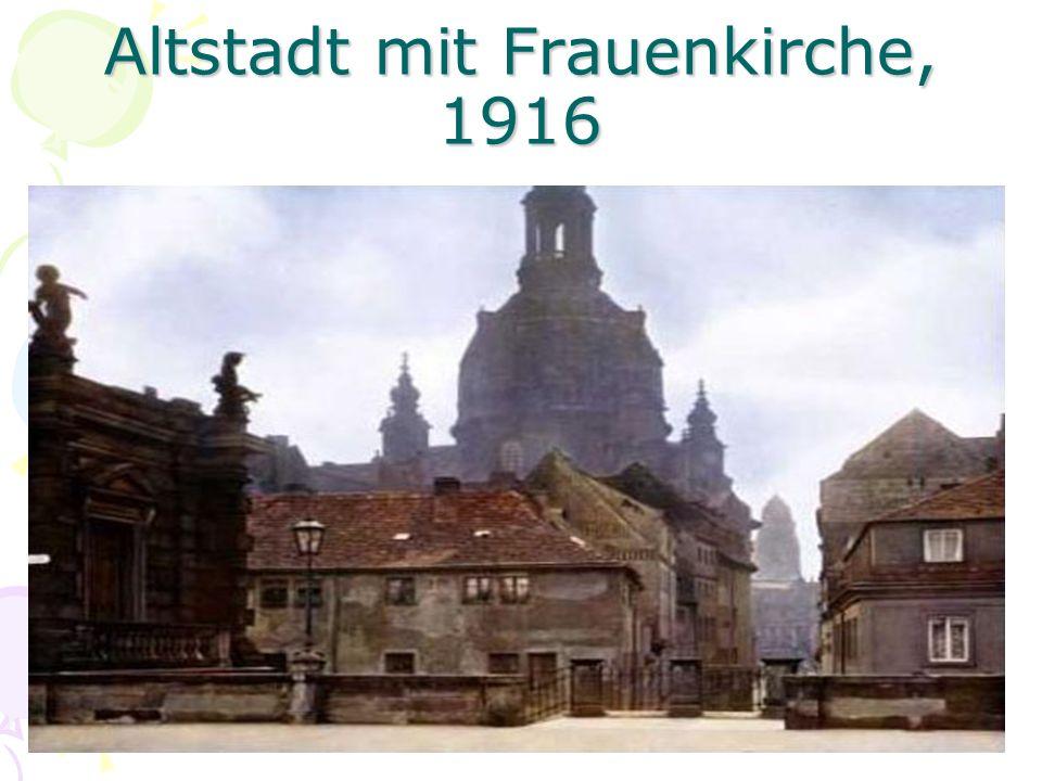 Altstadt mit Frauenkirche, 1916