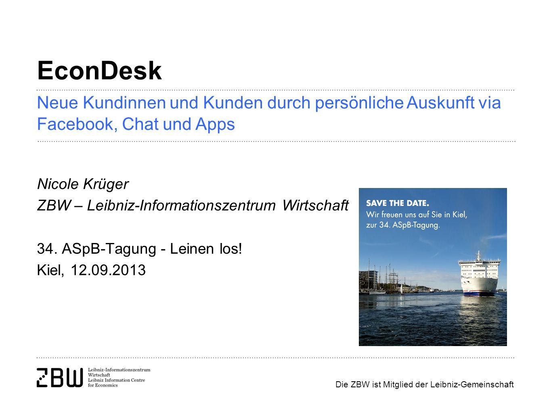 Seite 12 Webportale, Uni-Zeitschriften, Plakate Artikel zu Informationskompetenz mit Hinweisen auf EconDesk in lokalen oder überregionalen Medien der Nutzerschaft