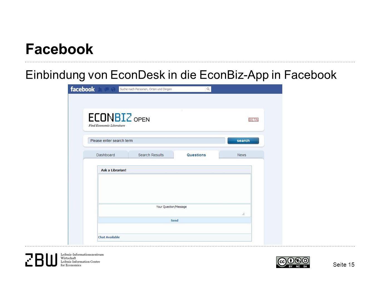 Seite 15 Facebook Einbindung von EconDesk in die EconBiz-App in Facebook