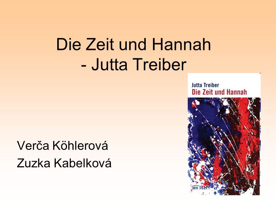 Die Zeit und Hannah - Jutta Treiber Verča Köhlerová Zuzka Kabelková