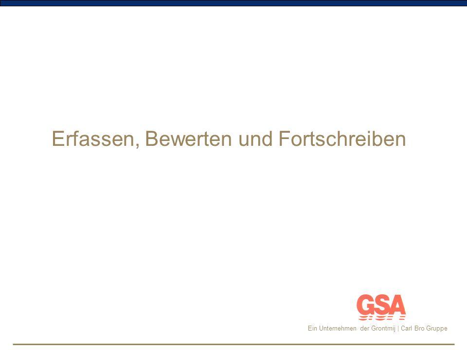 Ein Unternehmen der Grontmij | Carl Bro Gruppe Die Aufnahme der Be- und Zustandsdaten Zielsetzung: Vermögensbewertung