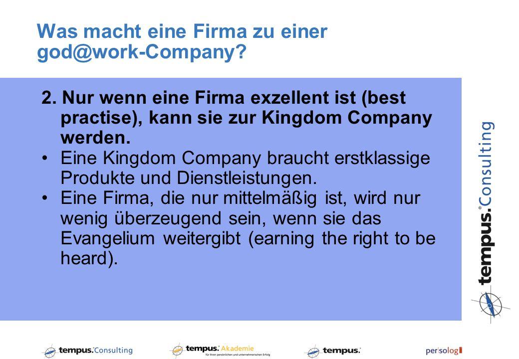 Was macht eine Firma zu einer god@work-Company.2.