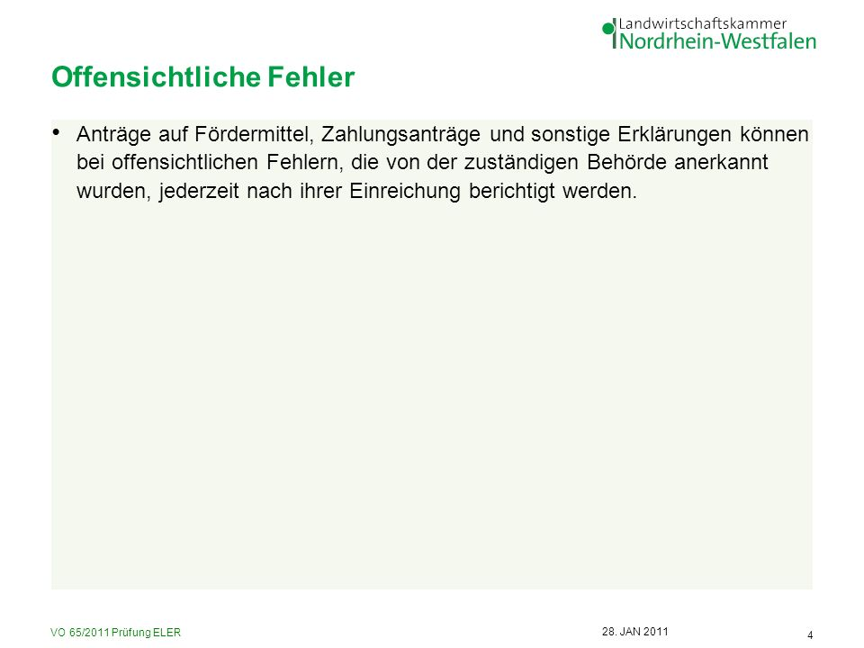 VO 65/2011 Prüfung ELER 5 28.JAN 2011 Kontrollgrundsätze 1.