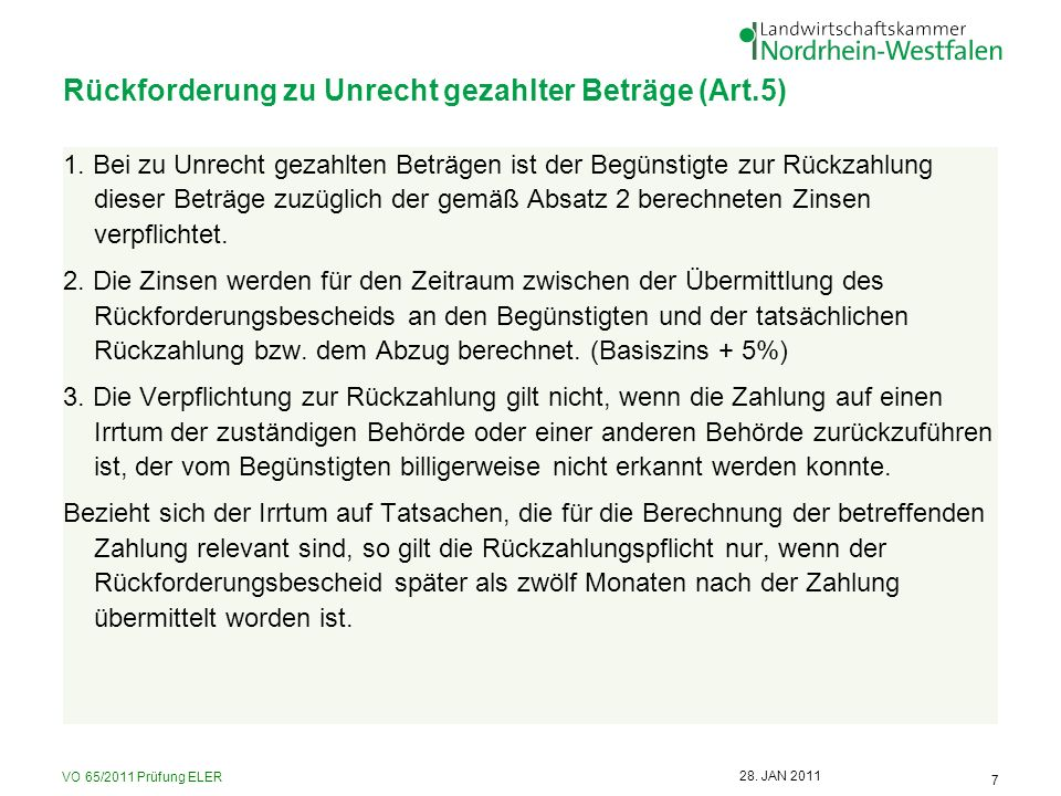VO 65/2011 Prüfung ELER 7 28.JAN 2011 Rückforderung zu Unrecht gezahlter Beträge (Art.5) 1.