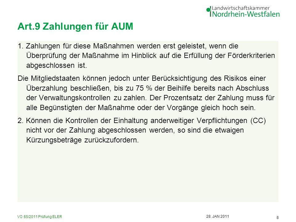 VO 65/2011 Prüfung ELER 9 28.JAN 2011 Allgemeine Grundsätze (bei AUM-Kontrollen) 1.