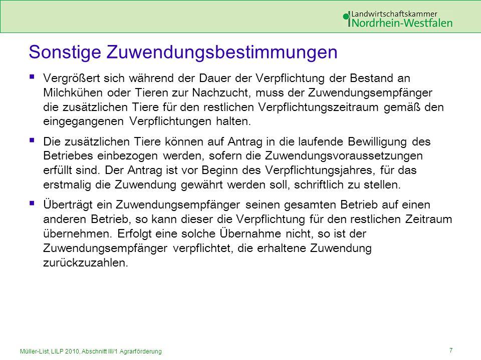 7 Müller-List, LILP 2010, Abschnitt III/1 Agrarförderung Sonstige Zuwendungsbestimmungen Vergrößert sich während der Dauer der Verpflichtung der Besta