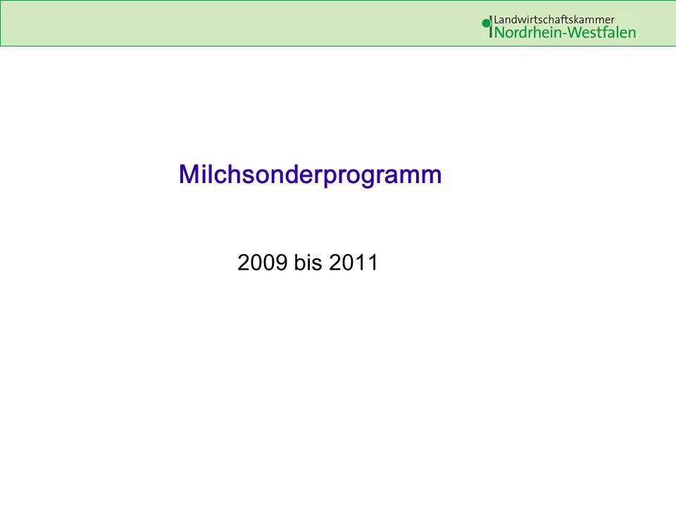 Milchsonderprogramm 2009 bis 2011