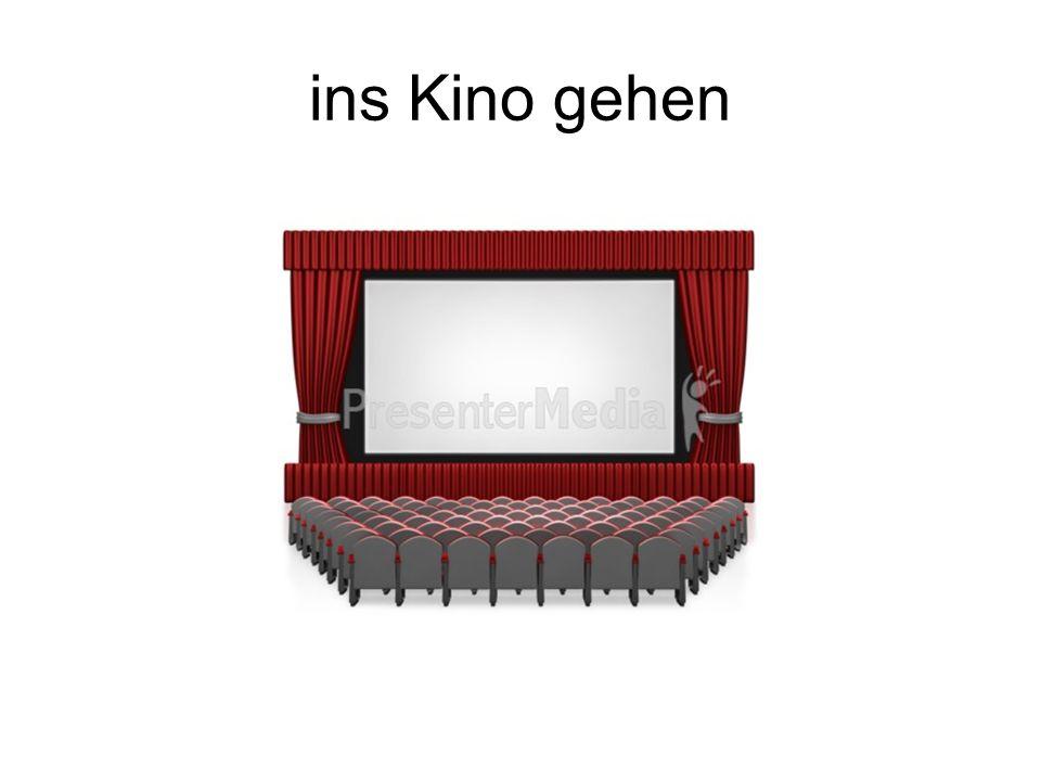 ins Kino gehen