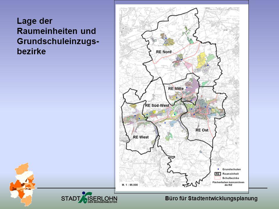Büro für Stadtentwicklungsplanung Lage der Raumeinheiten und Grundschuleinzugs- bezirke