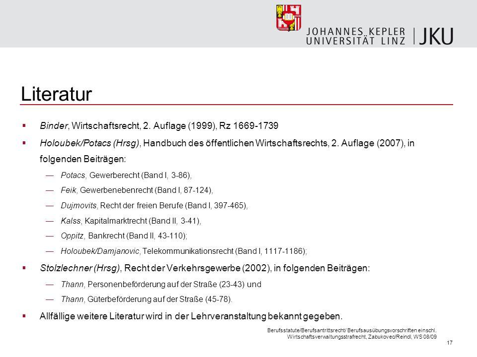 17 Berufsstatute/Berufsantrittsrecht/ Berufsausübungsvorschriften einschl. Wirtschaftsverwaltungsstrafrecht, Zabukovec/Reindl, WS 08/09 Literatur Bind