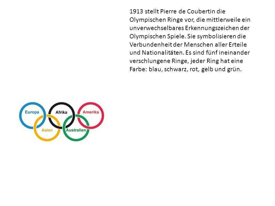 1913 stellt Pierre de Coubertin die Olympischen Ringe vor, die mittlerweile ein unverwechselbares Erkennungszeichen der Olympischen Spiele. Sie symbol