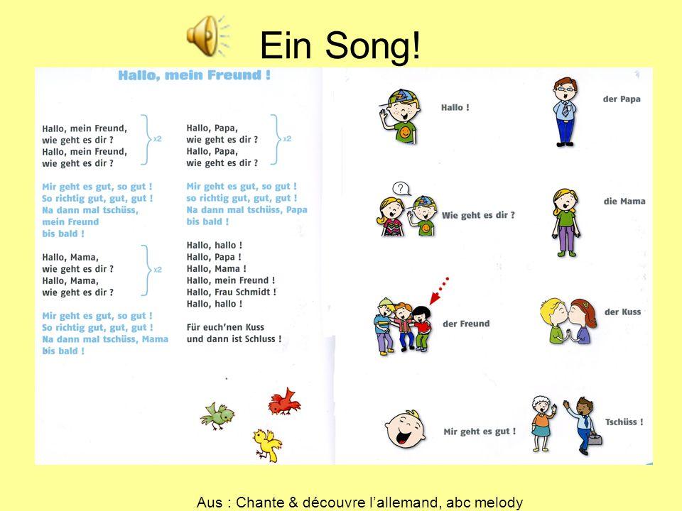 Ein Song! Aus : Chante & découvre lallemand, abc melody