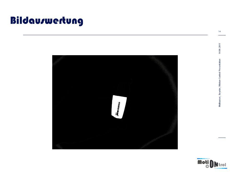 Bildauswertung 14.06.2011 14 Mülhauser, Beyeler, Motion Control Presentation