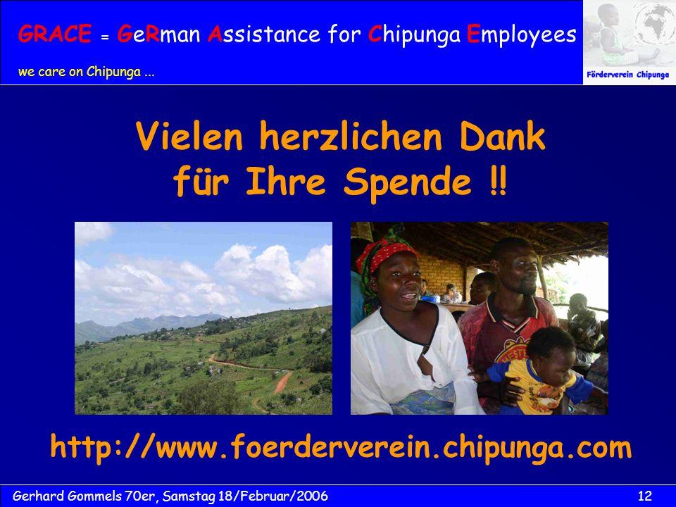 12Gerhard Gommels 70er, Samstag 18/Februar/2006 Vielen herzlichen Dank für Ihre Spende !.