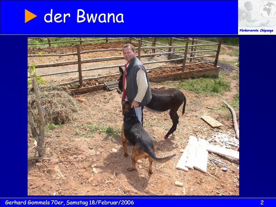 2Gerhard Gommels 70er, Samstag 18/Februar/2006 der Bwana