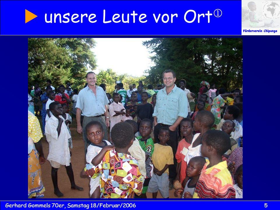 5Gerhard Gommels 70er, Samstag 18/Februar/2006 unsere Leute vor Ort